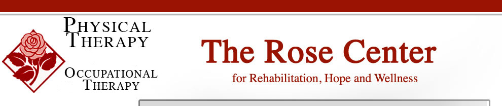 The Rose Center for Rehabilitation, Hope and Wellness